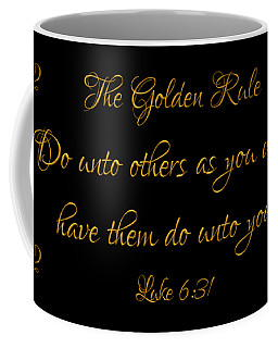 Coffee Mug featuring the digital art The Golden Rule Do Unto Others On Black by Rose Santuci-Sofranko