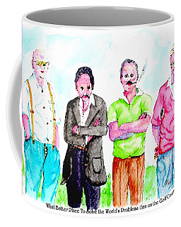 The Golf Course, A Place For Solving Problems Coffee Mug