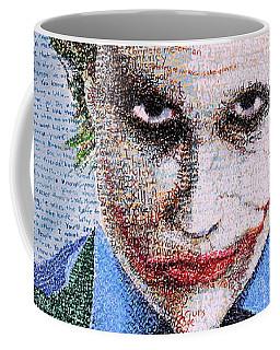 The Joker In His Own Words Coffee Mug