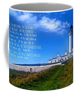 The Lighthouse On The Mull With Poem Coffee Mug