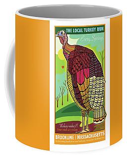 The Local Turkey Run Coffee Mug