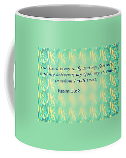 The Lord Is My Strength Coffee Mug