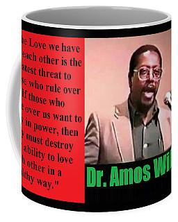 The Love We Have Coffee Mug