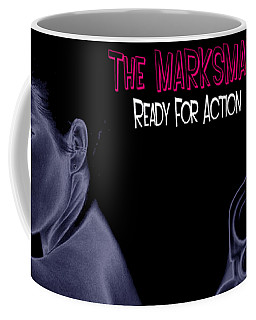 The Marksman - Ready For Action Coffee Mug