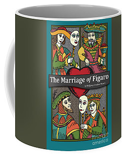 The Marriage Of Figaro Coffee Mug