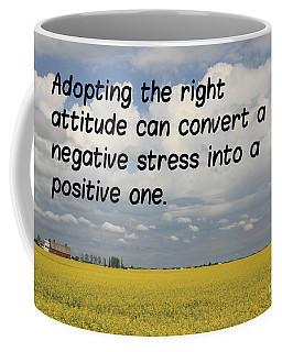 The Right Attitude Coffee Mug