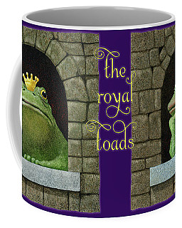 The Royal Toads... Coffee Mug