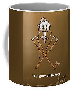 The Ruptured Duck Coffee Mug