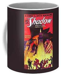 The Shadow Shadowed Millions Coffee Mug
