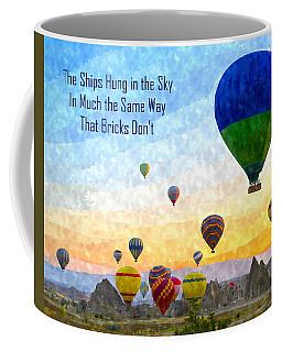 The Ships Hung In The Sky Coffee Mug