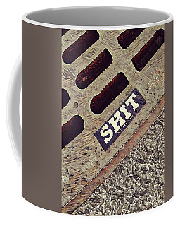 The Shit You See In New York City Coffee Mug by Bruce Carpenter