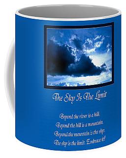 The Sky Is The Limit Coffee Mug