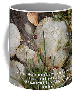 The Stones Will Cry Out Coffee Mug