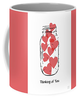 Coffee Mug featuring the mixed media Thinking Of You Jar Of Hearts- Art By Linda Woods by Linda Woods