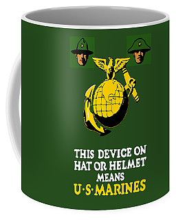 This Device Means Us Marines  Coffee Mug