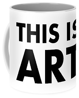 This Is Art Coffee Mug