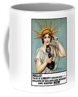 This Is Liberty Speaking - Ww1 Coffee Mug