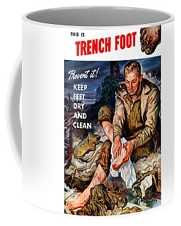 This Is Trench Foot - Prevent It Coffee Mug
