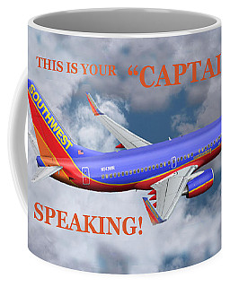 This Is Your Captain Speaking Southwest Airlines Coffee Mug