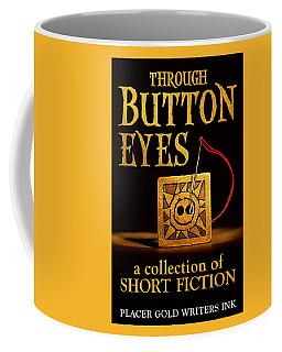 Through Button Eyes Coffee Mug by Patrick Witz