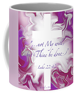 Thy Will Be Done Coffee Mug by Yvonne Blasy