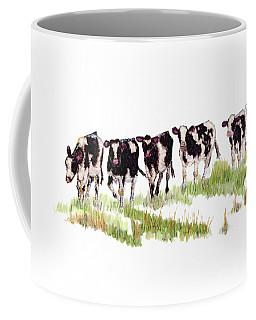 Till The Cows... Coffee Mug