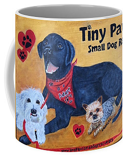 Coffee Mug featuring the painting Tiny Paws Small Dog Rescue by Sharon Schultz