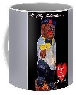 To My Valentine 002 Coffee Mug by George Bostian