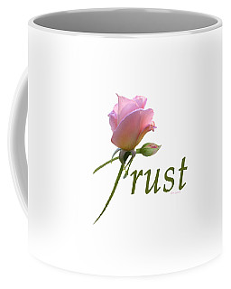 Trust Coffee Mug by Ann Lauwers