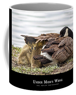 Coffee Mug featuring the photograph Under Mom's Wing by Bill Kesler