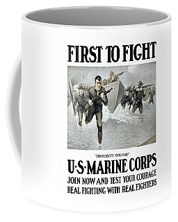 Us Marine Corps - First To Fight  Coffee Mug