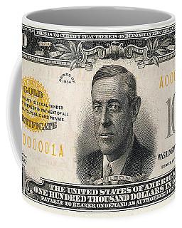 Coffee Mug featuring the digital art U.s. One Hundred Thousand Dollar Bill - 1934 $100000 Usd Treasury Note  by Serge Averbukh