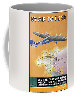 Coffee Mug featuring the mixed media Ussr Vintage Air Travel Poster Restored by Carsten Reisinger