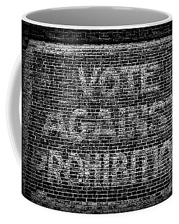Vote Against Prohibition Coffee Mug by Paul Ward