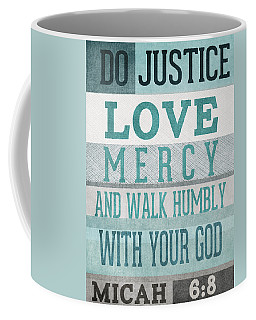 Walk Humbly- Micah  Coffee Mug