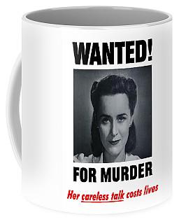 Housewife Wanted For Murder - Ww2 Coffee Mug
