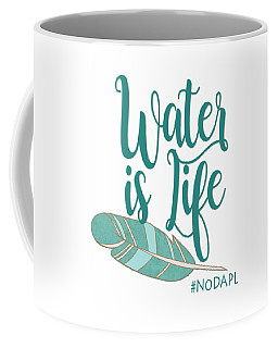 Coffee Mug featuring the digital art Water Is Life Nodapl by Heidi Hermes