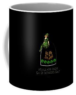 We All Irish This Beautiful Day Coffee Mug by Asok Mukhopadhyay