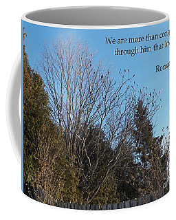 We Are More Than Conquerors Coffee Mug