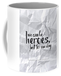 We Can Be Heroes Coffee Mug
