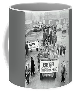 We Have Beer - Prohibition Ends - Cleveland 1933 Coffee Mug by Daniel Hagerman