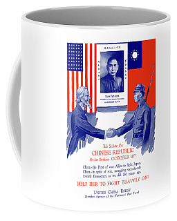 We Salute The Chinese Republic Coffee Mug