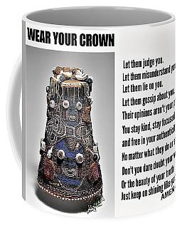 Wear Your Crown Coffee Mug