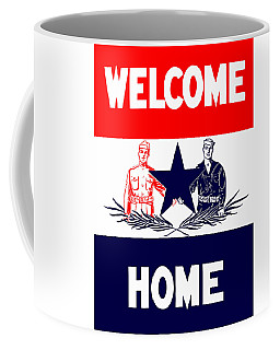 Vintage Welcome Home Military Sign Coffee Mug