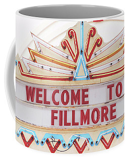 Welcome To Fillmore- Photography By Linda Woods Coffee Mug