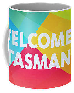 Welcome To Tasmania Coffee Mug