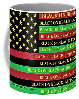 What About Black On Black Living? Coffee Mug