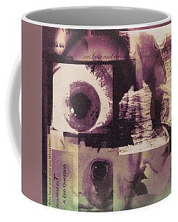 What Does The Eye See Coffee Mug