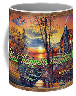 What Happens At The Cabin Coffee Mug