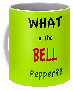 What In The Bell Pepper? Coffee Mug